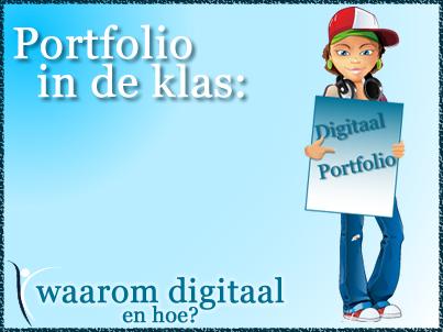 Portfolio in de klas: waarom digitaal en hoe?