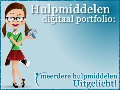 Hulpmiddelen digitaal portfolio: meerdere hulpmiddelen uitgelicht!