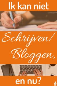 Ik kan niet schrijven_bloggen, en nu?