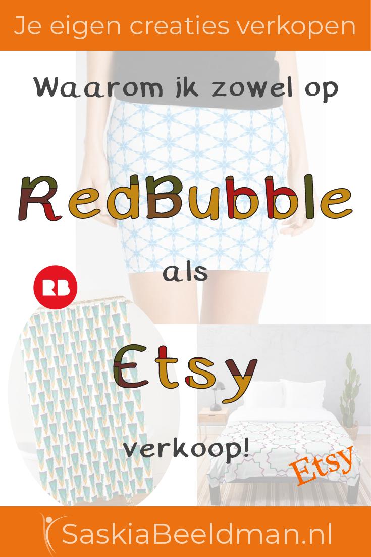 Waarom ik zowel op RedBubble als Etsy verkoop!