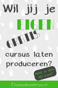 Wil jij je cursus laten produceren?