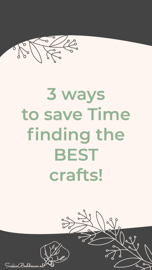 3 Ways to save time finding the BEST Crafts!